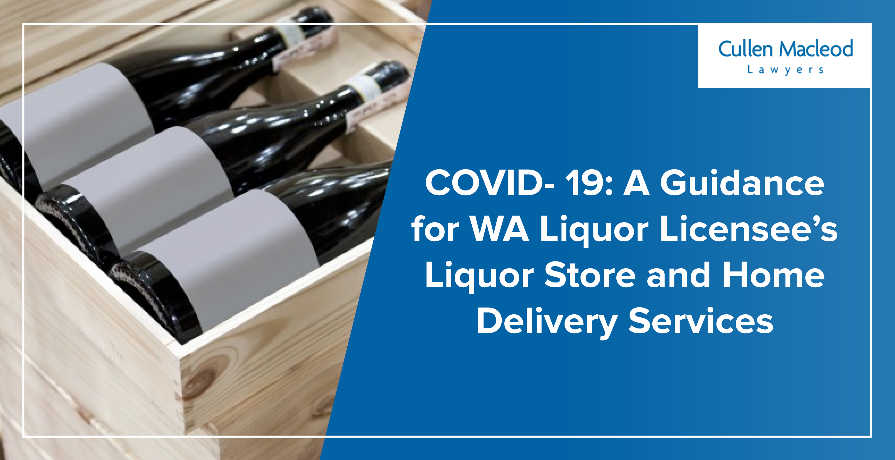 cullen-macleod-blog-feature-image-wa-liquor-licensee-services-covid-19