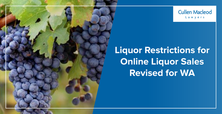 cullen-macleod-blog-feature-images-onlinie-liquor-restrictions-wa